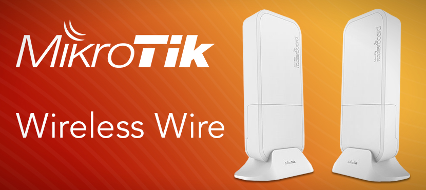 Wireless Wire MikroTik